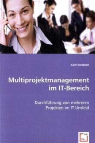 Multiprojektmanagement im IT-Bereich