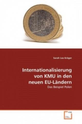 Internationalisierung von KMU in den neuen EU-Ländern