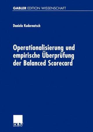 Operationalisierung und Empirische Uberprufung der Balanced Scorecard