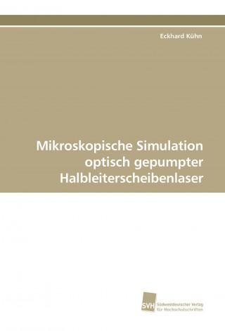 Mikroskopische Simulation optisch gepumpter Halbleiterscheibenlaser