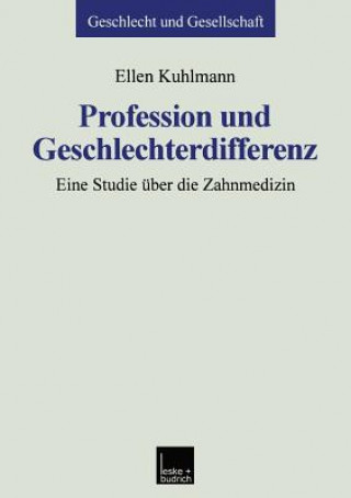 Profession Und Geschlechterdifferenz