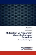 Midazolam Vs Propofol in Minor Oral surgical Procedure