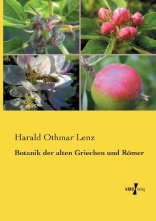 Botanik der alten Griechen und Roemer