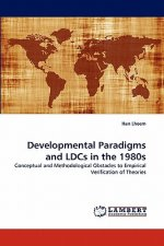 Developmental Paradigms and LDCs in the 1980s