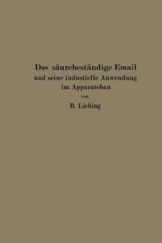 Das Saurebestandige Email Und Seine Industrielle Anwendung Im Apparatebau