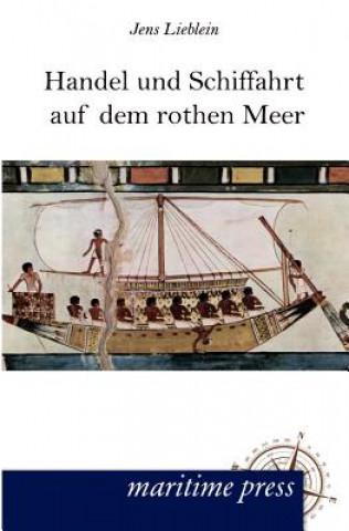 Handel Und Schiffahrt Auf Dem Rothen Meer