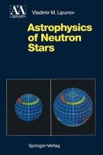 Astrophysics of Neutron Stars
