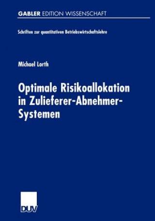 Optimale Risikoallokation in Zulieferer-Abnehmer-Systemen
