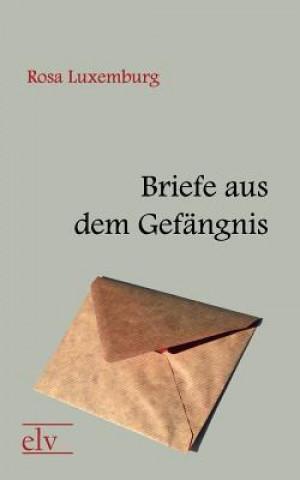 Briefe Aus Dem Gef Ngnis