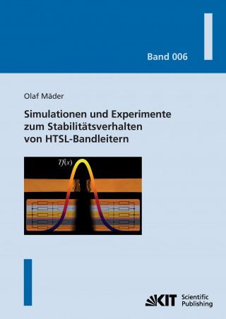 Simulationen und Experimente zum Stabilitätsverhalten von HTSL-Bandleitern