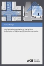 Inter-Vehicle Communication at Intersections : An Evaluation of Ad-Hoc and Cellular Communication