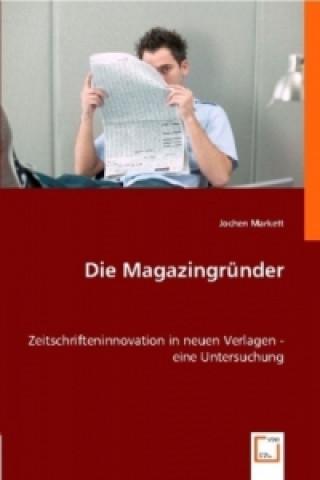Die Magazingründer
