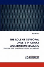 Role of Temporal Onsets in Object Substitution Masking