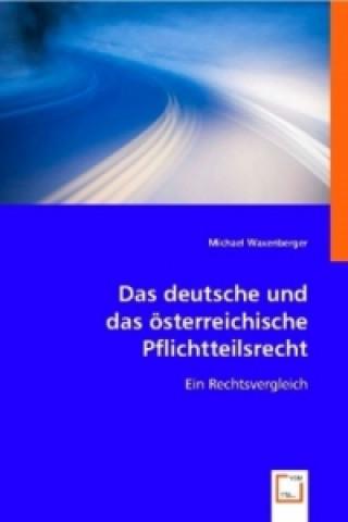 Das deutsche und das österreichische Pflichtteilsrecht