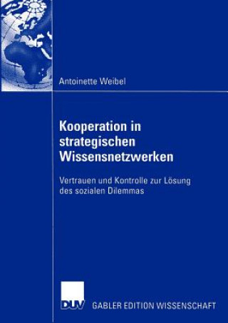 Kooperation in Strategischen Wissensnetzwerken