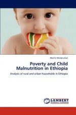 Poverty and Child Malnutrition in Ethiopia