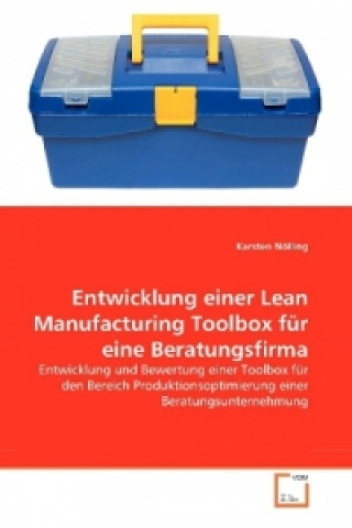 Entwicklung einer Lean Manufacturing Toolbox für eine Beratungsfirma