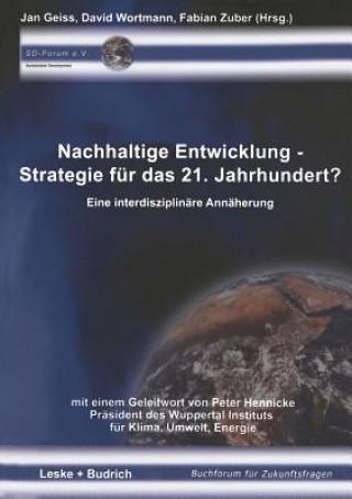 Nachhaltige Entwicklung Strategie Fur Das 21. Jahrhundert?