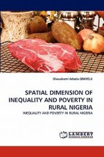 Spatial Dimension of Inequality and Poverty in Rural Nigeria