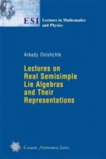 Lectures on Real Semisimple Lie Algebras and Their Representations