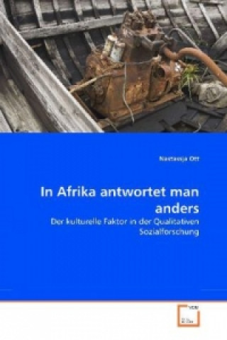 In Afrika antwortet man anders