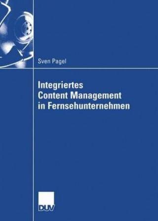 Integriertes Content Management in Fernsehunternehmen