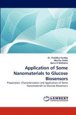 Application of Some Nanomaterials to Glucose Biosensors
