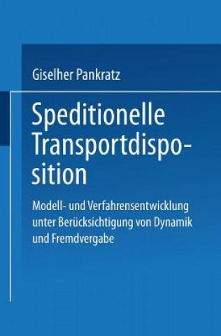 Speditionelle Transportdisposition