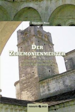 Zeremonienmeister-Leben Und Lieben Hinter Klostermauern