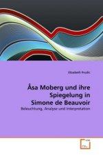Åsa Moberg und ihre Spiegelung in Simone de Beauvoir