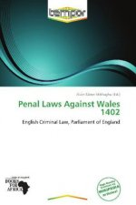 Penal Laws Against Wales 1402