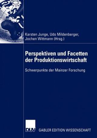 Perspektiven und Facetten der Produktionswirtschaft