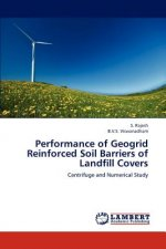 Performance of Geogrid Reinforced Soil Barriers of Landfill Covers