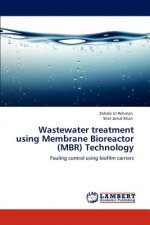 Wastewater treatment using Membrane Bioreactor (MBR) Technology