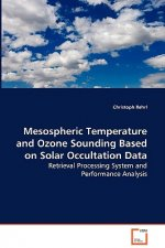 Mesospheric Temperature and Ozone Sounding Based on Solar Occultation Data