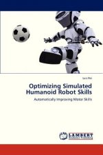 Optimizing Simulated Humanoid Robot Skills