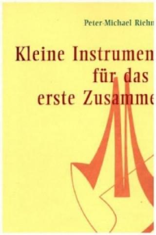Kleine Instrumentalstücke für das erste Zusammenspiel