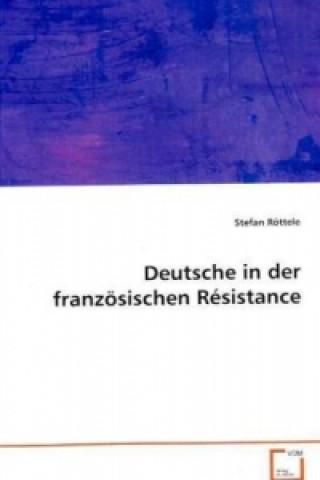 Deutsche in der französischen Résistance