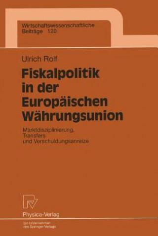 Fiskalpolitik in Der Europ ischen W hrungsunion