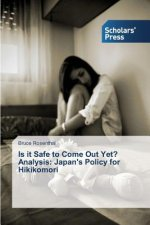 Is it Safe to Come Out Yet? Analysis: Japan's Policy for Hikikomori
