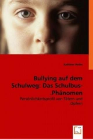 Bullying auf dem Schulweg: Das Schulbus-Phänomen.