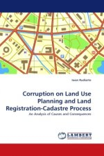 Corruption on Land Use Planning and Land Registration-Cadastre Process