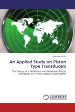 An Applied Study on Piston Type Transducers