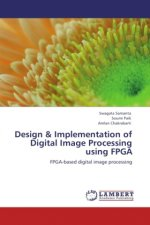 Design & Implementation of Digital Image Processing using FPGA