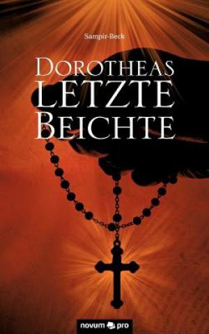Dorotheas letzte Beichte