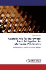 Approaches for Hardware Fault Mitigation in Multicore Processors