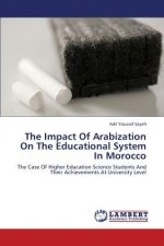 The Impact Of Arabization On The Educational System In Morocco