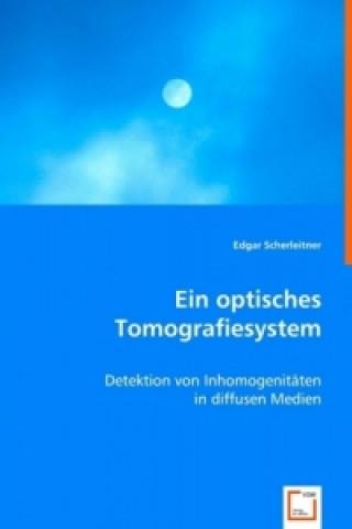 Ein optisches Tomografiesystem