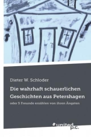 Die wahrhaft schauerlichen Geschichten aus Petershagen
