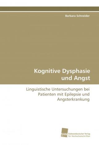 Kognitive Dysphasie und Angst